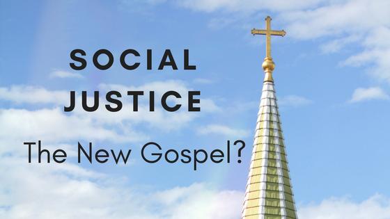Social-Justice-The-New-Gospel - Copy 1.png